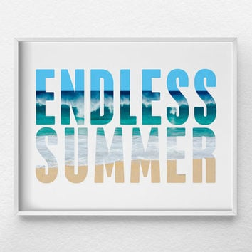 Endless Summer Print, Surf Decor, Beach Art, Beach Decor, Beach Print, Summer Art, Surf Art, Beach House Decor, Beach Poster, 0373