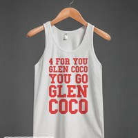 You Go Glen Coco (White Tank)-Unisex White Tank