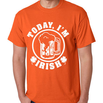 Today I'm Irish men T-shirt saint patricks day