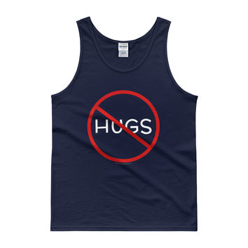 No Hugs Don't Touch Me Introvert Personal Space PSA Men's Tank Top
