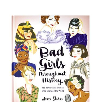 Bad Girls Throughout History Book