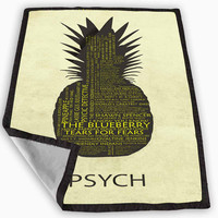 Psych Pineapple Quotes Blanket for Kids Blanket, Fleece Blanket Cute and Awesome Blanket for your bedding, Blanket fleece **
