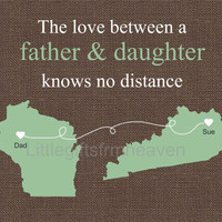 Father Daughter Green Brown Print- father daughter map, custom states map, personalized map, travel moving away, father's day print