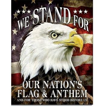 We STAND For Our Nation's Flag & Anthem