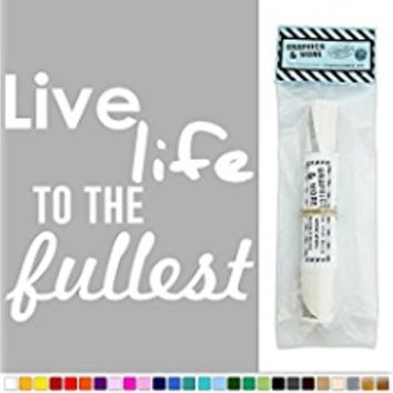 Live Life to the Fullest Vinyl Sticker Decal Wall Art Décor - Dark Red