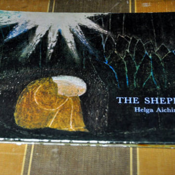 A Christmas Story of the Christ Child- The Shepherd by Helga Aichinger. 1967 Hardcover.  Journey to Bethlehem.