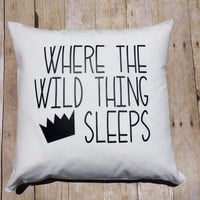 Custom Kid Pillow Cover ~ 20x20 in Kids Custom Sham ~ boy bedding ~ Where the Wild things are Bedroom ~ boy room decor