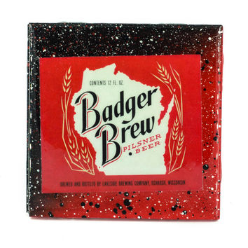 Badger Brew Wisconsin Beer - Handmade Recycled Tile Coaster