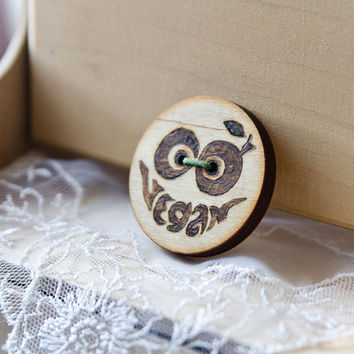 Made to order - Woodburned GO VEGAN brooch - Wooden Vegan Brooch - Pyrography Eco Friendly Brooch
