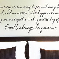 "Wall Vinyl Quote - ""I Will Always Be Yours"" Quote from The Notebook (48""x 14"")"