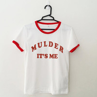 Mulder it's me tshirt for women shirt graphic tee funny cool teenager gifts cute sassy tumblr hipster instagram pinterest youtuber