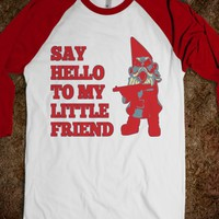 Say Hello To My Little Friend Gnome T-Shirt