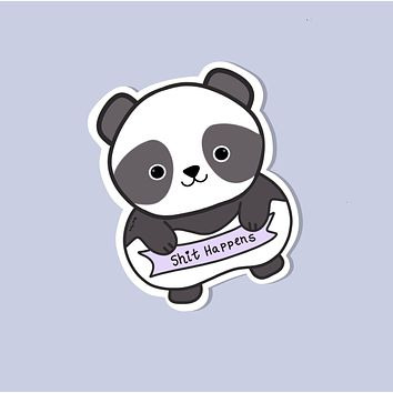 Shit Happens Panda Glossy Sticker