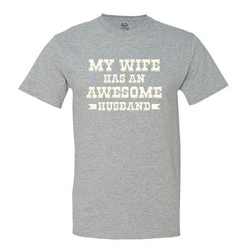 My Wife Has An Awesome Husband
