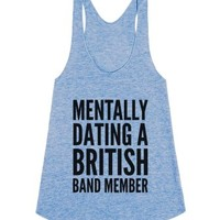 Mentally Dating a British Band Member-Female Athletic Blue Tank