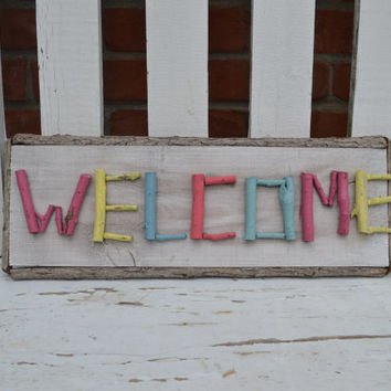 Welcome wood sign upcycled with painted letters bright housewares barnwood look