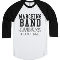 Marching Band: If It Were Any Easier They'd Call It
