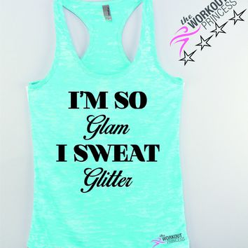 I'm So Glam I Sweat Glitter Women's Workout tank Top , Cute trendy fitness tank for Women