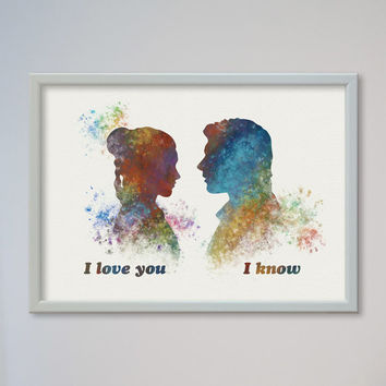 Star Wars Han Solo and Leia Poster Watercolor Print Star Wars 5 Valentine's Day Gifts Watercolor I love you I know Princess Leia Love Gift