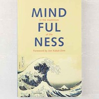 Mindfulness: In the Maelstrom Of Life By Edel Maex & Jon Kabat-Zinn - Assorted One