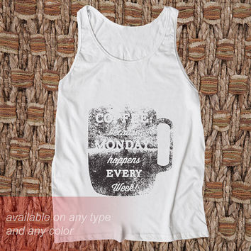 Coffe because Monday Casual Wear Sporty Cool Tank top Funny Tank Cute Direct to garment