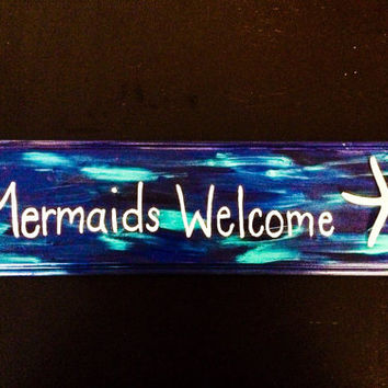 """Blue hand painted -tropical decor """"Mermaids Welcome"""" wood sign"""