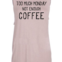 Too Much Monday Graphic Tank Top
