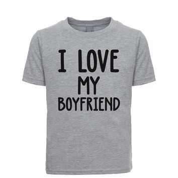 I Love My Boyfriend Unisex Kid's Tee