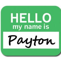 Payton Hello My Name Is Mouse Pad - No. 2