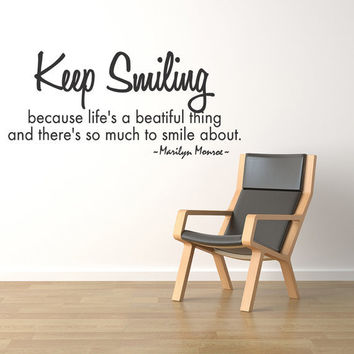 Keep Smiling Life is Beautiful Marilyn Monroe Quote Vinyl Wall Decal Sticker Art Inspirational (108)
