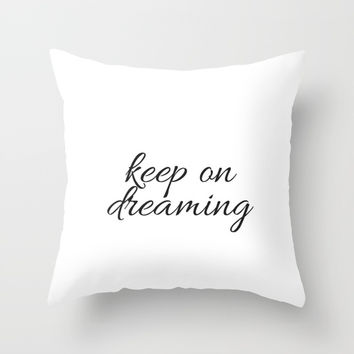 keep on dreaming Throw Pillow by Love from Sophie