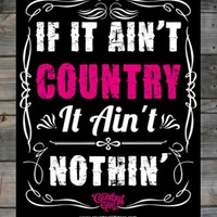"Country Girl ® Ain't Country 8"" x 10"" Poster"