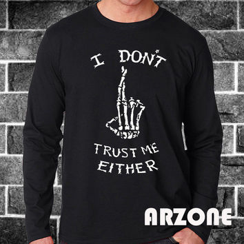 I Don't Trust Me Either Shirt 5 Second Of Summer Luke Hemmings Long Sleeve Printed Black Color Unisex Size - AR51