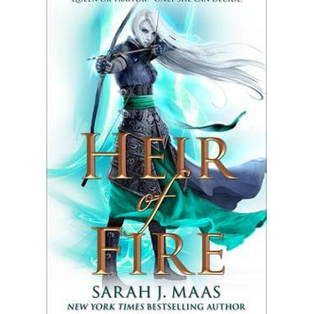 Heir of Fire: No. 3 By (author) Sarah J. Maas