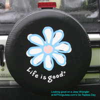 "All Things Jeep - Life is good ""DAISY"" Spare Tire Cover"