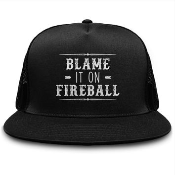 Blame It On Fireball Whiskey Shots Hot Hat