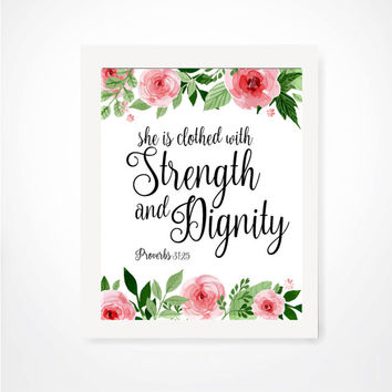 She Is Clothed With Strength And Dignity Proverbs 31:25 - Printable, Inspirational Quote, Mom To Be, Gifts For Her, Floral Print, Mother