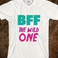 BFF (The Wild One)