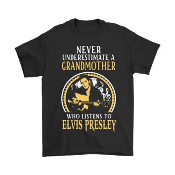 DCCKON7 Never Underestimate A Grandmother Who Listens To Elvis Presley Shirts