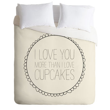 Allyson Johnson I Love You More Than Cupcakes Duvet Cover