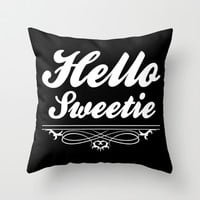 Hello Sweetie Throw Pillow by LookHUMAN