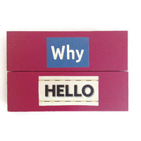 WHY HELLO fridge magnets reworked jenga blocks PINK unique retro decor for any kitchen office man cave