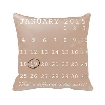 Custom Save The Date or Baby Birthday or Wedding date Cotton Pillow 16X16