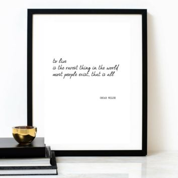 'To Live Is The Rarest Thing In The World' Typographic Print, OSCAR WILDE Poem