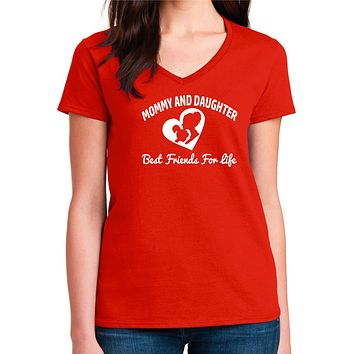 New Mom Shirt, Mommy And Daughter Best Friends For Life Women's V-Neck Tee