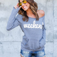 Weekend Sweatshirt - ILY COUTURE