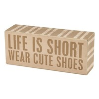 Primitives by Kathy 'Wear Cute Shoes' Box Sign