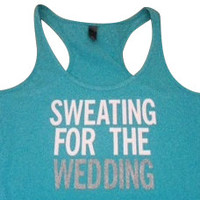 Sweating for the Wedding in Aqua Work-out Tank Top