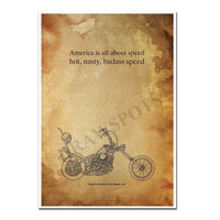 """HARLEY DAVIDSON Easy Rider 1969 quote """"America is all about speed..."""" -  11.5x16"""