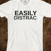 EASILY DISTRAC - glamfoxx.com